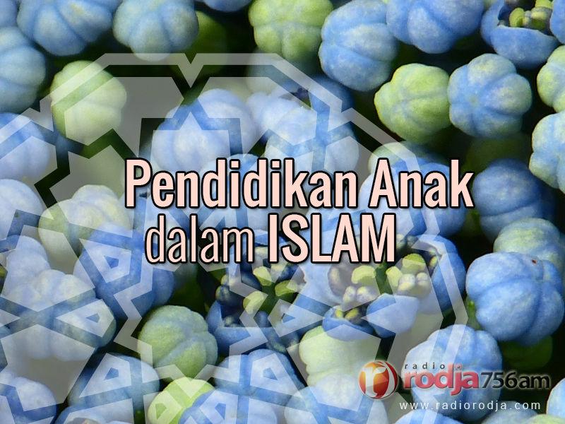 download-ceramah-agama-islam-pendidikan-anak-dalam-islam-ustadz-abu-qatadah