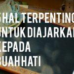 5 Hal Terpenting untuk Diajarkan  kepada Buah Hati